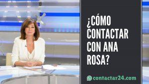como contactar ana rosa