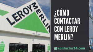 como contactar leroy merlin